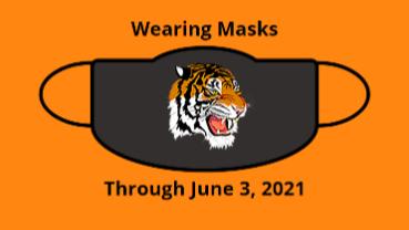 Wearing Masks through June 3, 2021