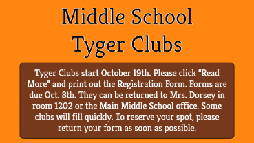 Register NOW for Middle School Tyger Clubs