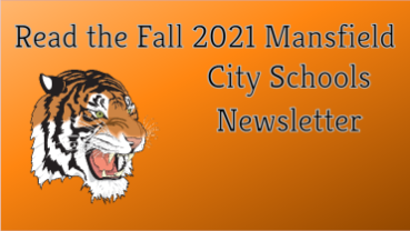 Read the Fall 2021 Mansfield City Schools Newsletter