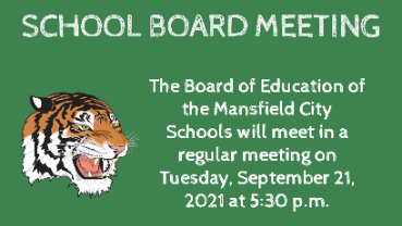 Board of Education meeting, Tuesday, September 21, 2021 at 5:30 p.m.