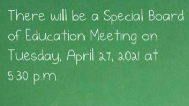 Special Board of Education Meeting, Tuesday, April 27, 2021 5:30 p.m.