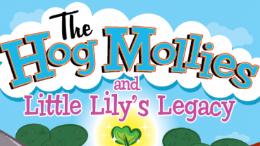 Hog Mollies - Little Lily's Legacy