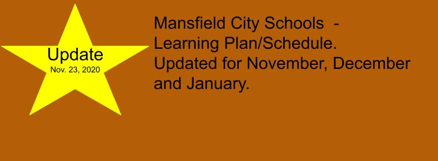 Mansfield City Schools Learning Plan Update