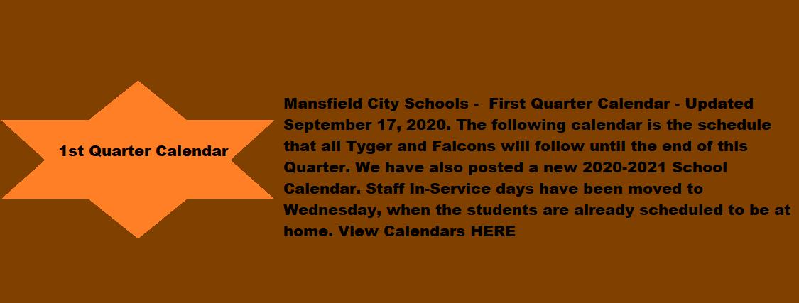 Mansfield City Schools - First Quarter Calendar